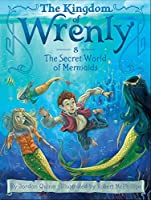 WRENLY #8 SECRET WORLD O (The Kingdom of Wrenly)
