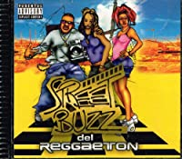 Street Buzz Del Reggaeton