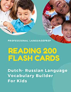 Reading 200 Flash Cards Dutch - Russian Language Vocabulary Builder For Kids: Practice Basic Sight Words list activities books to improve reading ... and 1st, 2nd, 3rd grade. (Dutch Edition)