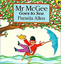 Mr Mcgee Goes to the Sea: Plus a list of all time favorite children's books, includes a free file