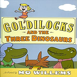 Goldilocks and the Three Dinosaurs cover art