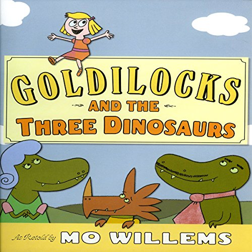 Goldilocks and the Three Dinosaurs audiobook cover art