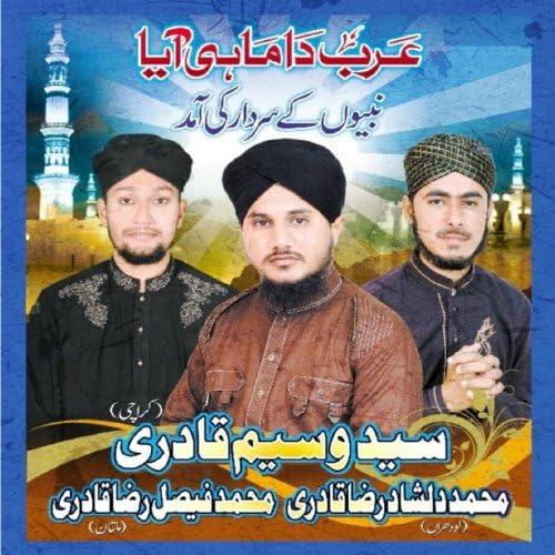 Syed Waseem Qadri, M Dilshad Raza Qadri & M Faisal Raza Qadri