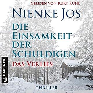 Die Einsamkeit der Schuldigen     Das Verlies              Autor:                                                                                                                                 Nienke Jos                               Sprecher:                                                                                                                                 Kurt Kühl                      Spieldauer: 18 Std. und 3 Min.     20 Bewertungen     Gesamt 3,7