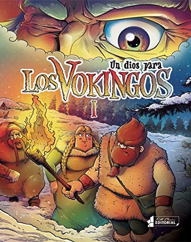 Un dios para Los Vokingos (Spanish Edition)