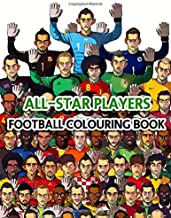All-Star Players Football Colouring Book: For Kids Aged 4-11