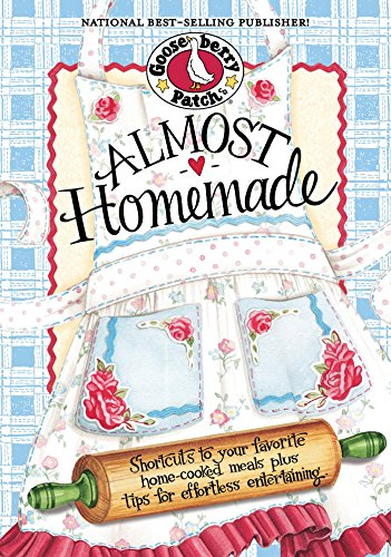 Almost Homemade (Everyday Cookbook Collection) by [Gooseberry Patch]