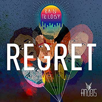 Regret (Part I of the Rain Trilogy)