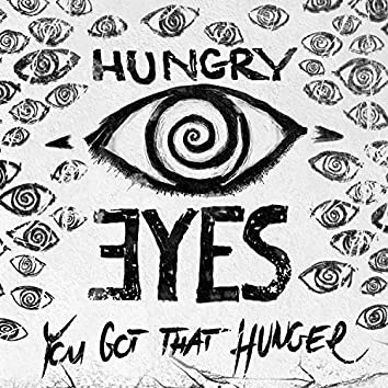 You Got That Hunger