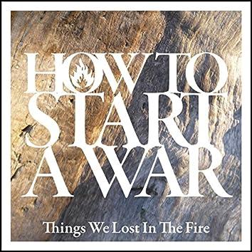 How To Start A War