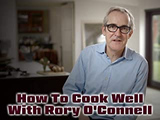 How To Cook Well With Rory O'Connell
