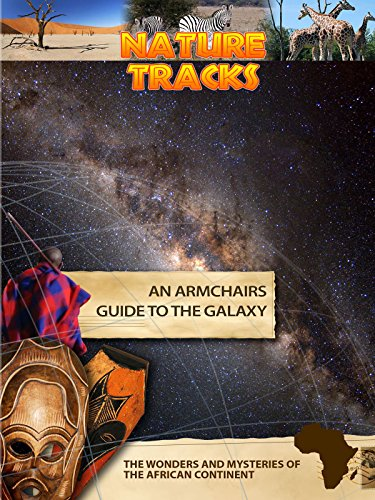 Nature Tracks - An Armchairs Guide to the Galaxy [OV]