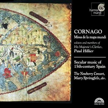 Cornago: Missa de la mapa mundi - Secular Music of 15th Century Spain