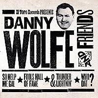 Danny Wolfe & Friends [7 inch Analog]
