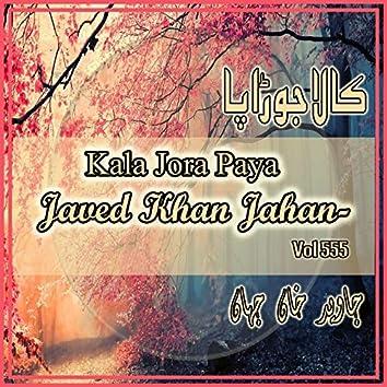 Kala Jora Paya, Vol. 555