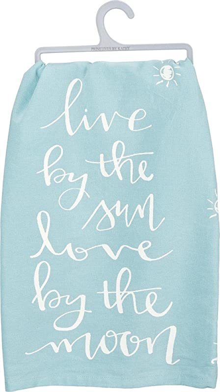 Primitives By Kathy Live By The Sun Love By The Moon Dish Towel