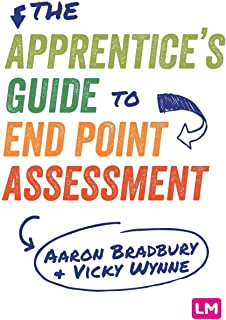 The Apprentice's Guide to End Point Assessment