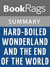 Summary & Study Guide Hard-Boiled Wonderland and the End of the World by Haruki Murakami