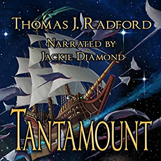Tantamount                   By:                                                                                                                                 Thomas J. Radford                               Narrated by:                                                                                                                                 Jackie Dyment                      Length: 12 hrs and 13 mins     1 rating     Overall 5.0