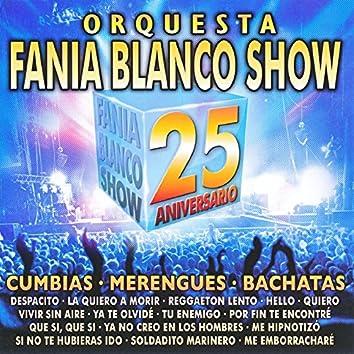Orquesta Fania Blanco Show. 25 Aniversario