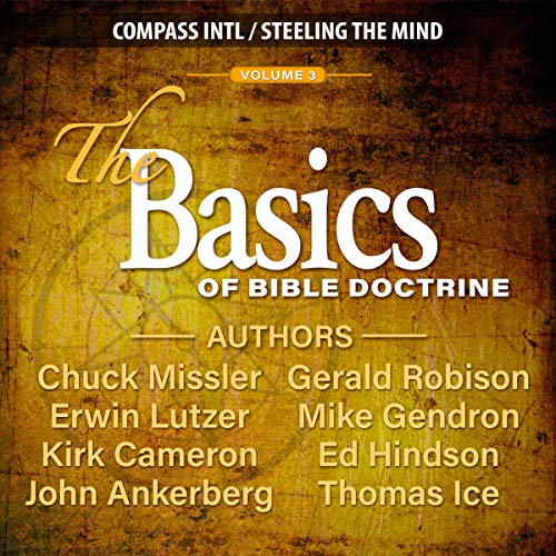 The Basics of Bible Doctrine, Volume 3 audiobook cover art