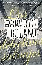 Los detectives salvajes (Spanish Edition) by Roberto Bola?o (2010-02-09)