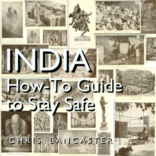 India: How-To Guide to Stay Safe Titelbild