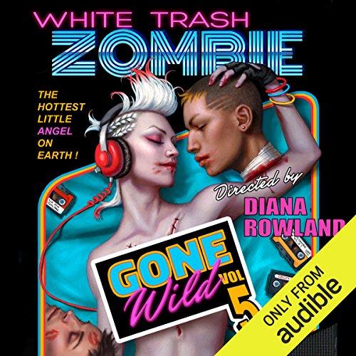 White Trash Zombie Gone Wild cover art