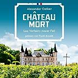 Chateau Mort: Luc Verlain 2 - Alexander Oetker