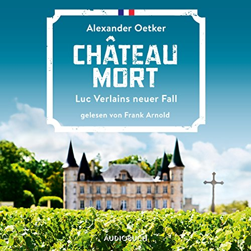 Chateau Mort (Luc Verlain 2) audiobook cover art
