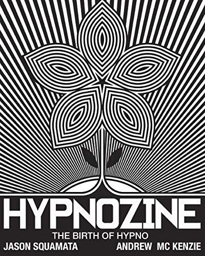 HYPNOZINE: THE BIRTH OF HYPNO