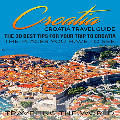 Croatia Travel Guide audiobook cover art