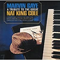 Tribute to the Great Nat by Marvin Gaye (2015-08-05)