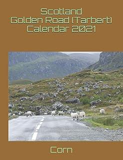Scotland Golden Road (Tarbert) Calendar 2021