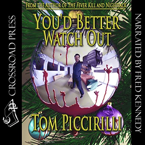 You'd Better Watch Out                   De :                                                                                                                                 Tom Piccirilli                               Lu par :                                                                                                                                 Fred Kennedy                      Durée : 1 h et 52 min     Pas de notations     Global 0,0