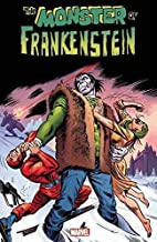 Monster of Frankenstein Vol. 1