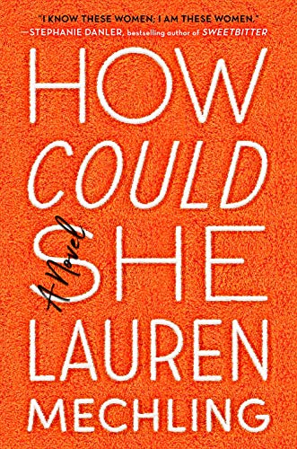 Image of How Could She: A Novel