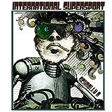 International Supersport [Explicit]