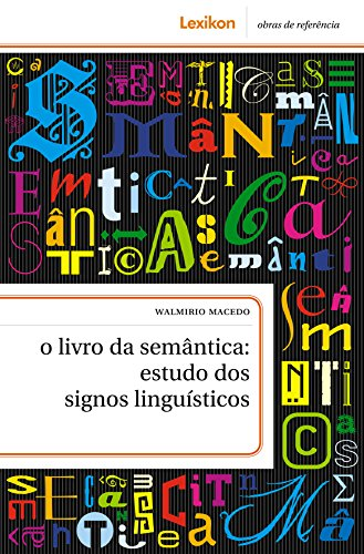 O livro da semântica: estudo dos signos linguísticos