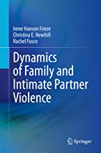Dynamics of Family and Intimate Partner Violence (English Edition)