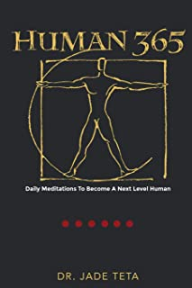 Human 365: Daily Meditations To Become A Next Level Human