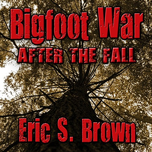 Bigfoot War: After the Fall audiobook cover art