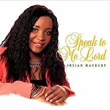 Speak to Me Lord