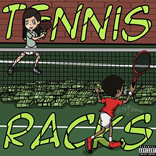 Tennis Racks [Explicit]