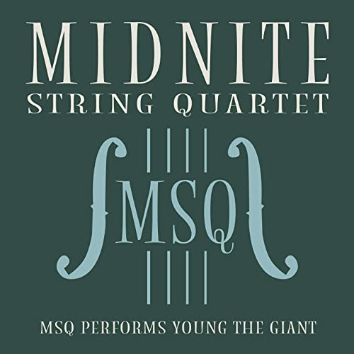 MSQ Performs Young the Giant