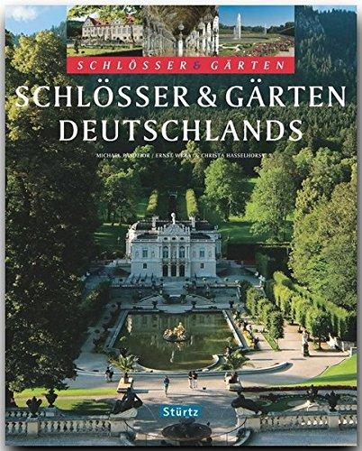Schlösser und Gärten Deutschlands (Mythen & Legenden)