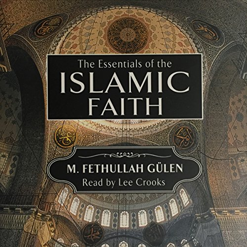 Essentials of the Islamic Faith audiobook cover art
