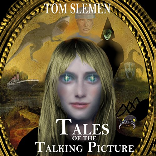 Tales of the Talking Picture audiobook cover art