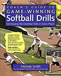 Image: Coach's Guide to Game-Winning Softball Drills: Developing the Essential Skills in Every Player, by Michele Smith (Author), Lawrence Hsieh (Author). Publisher: International Marine/Ragged Mountain Press; 1 edition (February 28, 2008)