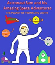 The Planet of Twinkling Lights (Astronaut Sam)